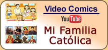 Videos: Mi Familia Católica (Comics)