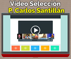 Video Seleccion: P. Carlos Santillán